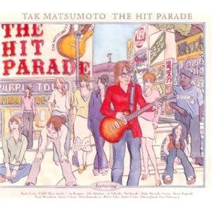 TAK MATSUMOTO / THE HIT PARADE - CDJournal